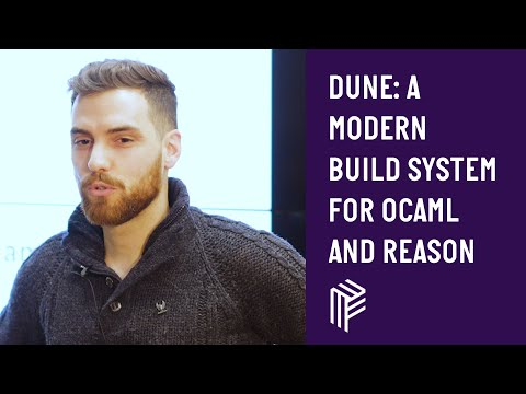 Dune: A Modern Build System For Ocaml And Reason - ReasonML - November 2018