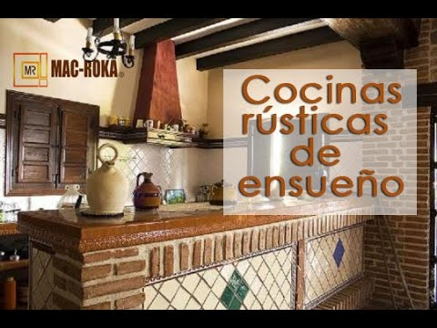Cocinas r sticas de ensue o youtube for Barras de cocina rusticas