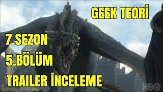 Game of thrones 7.sezon 5.bölüm fragman İnceleme