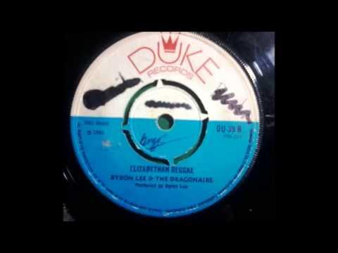 Byron Lee and Dragonairs -  Elizabethan Reggae