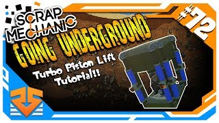 Scrap Mechanic - UNDERGROUND PISTON LIFT!!