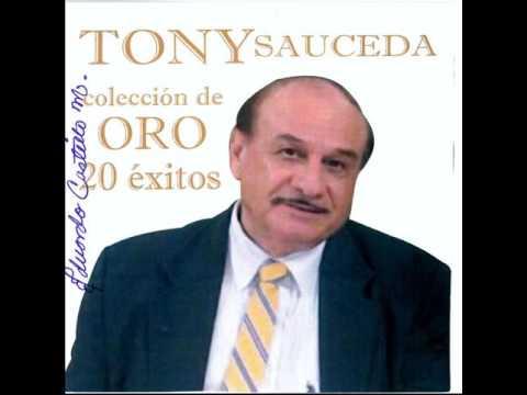 TONY  SAUCEDA   ****    20   ÉXITOS   ****