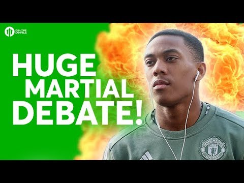 The HUGE Anthony Martial Debate!