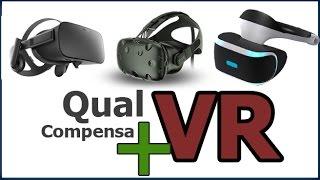 Comparativo Rift Playstation VR E Vive Qual Compensa Mais