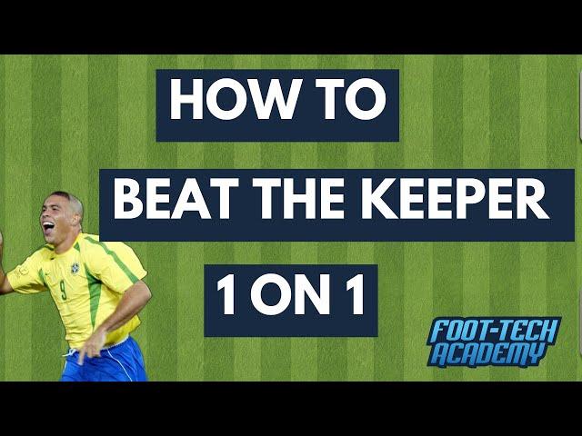 Beat the Keeper Like Ronaldo