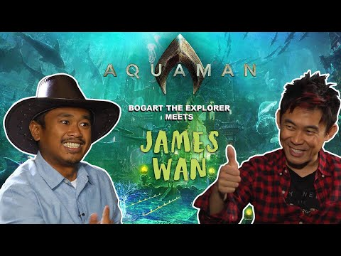 ONE ON ONE with JAMES WAN (Bogart the Explorer Meets Aquaman)