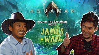 REIMAGINING AQUAMAN With JAMES WAN (Bogart the Explorer Meets Aquaman)