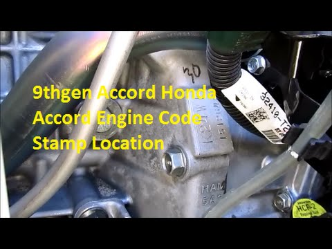 2013 2014 2015 Honda Accord Engine Code Stamp Location - YouTube