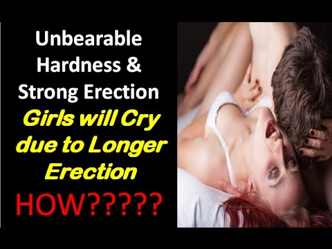 how to get Harder Erection | Stronger Erection and Erectile Dysfunction Treatment