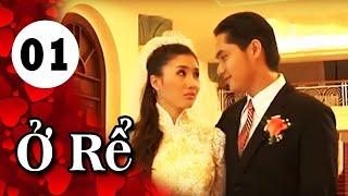 Ở Rể - Tập 1 | Giải Trí TV Phim Việt Nam 2019