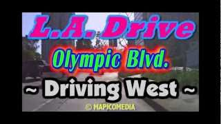 L.A. Drive:Olympic Blvd.~Driving West(0:53)