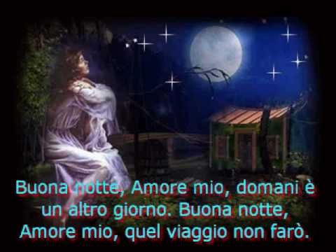 Buona Notte Amore Miowmv Youtube
