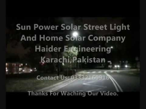 Sun Power Solar Street Light System Introducation By HAIDER-ENGINEERING Karachi : 03332160916