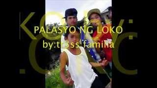 Repeat youtube video palasyo ng loko by:TR3SS FAMILIA