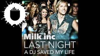 Milk Inc - Last Night A DJ Saved My Life (Cover Art)