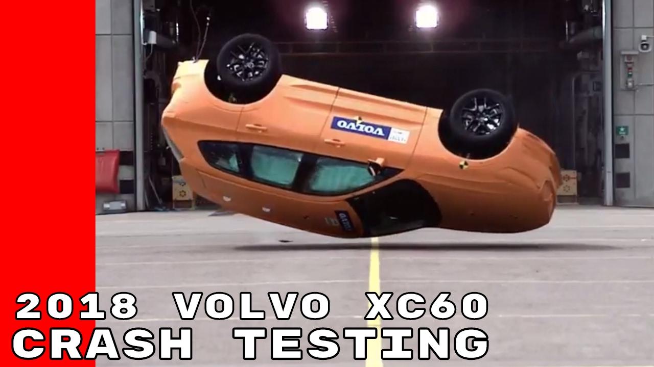 2018 Volvo Xc60 Crash Testing Youtube