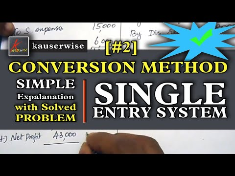 Single Entry System #2  [Conversion Method using 4 Easy Step