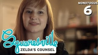 Squaresville Monologue 6  Zelda's Counsel (w Mary Kate Wiles)