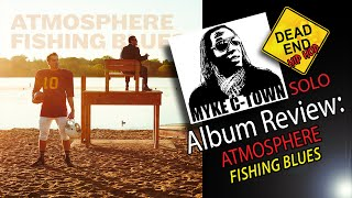"""Gambar cover Atmosphere """"Fishing Blues"""" Review 