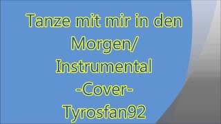 Tanze mit mir in den Morgen Instrumental-Version Tyros 1