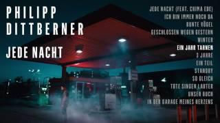 """Philipp Dittberner """"Jede Nacht"""" Album Player - Ein Jahr Tarnen"""