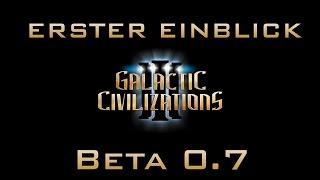 Galactic Civilizations III Beta 0.7 - Erster Einblick (Let