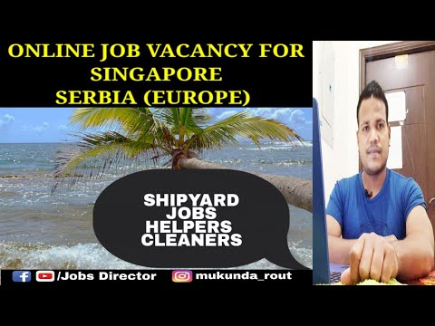 Latest online jobs for SINGAPORE & SERBIA,Europe Oct-2020 || APPLY NOW.