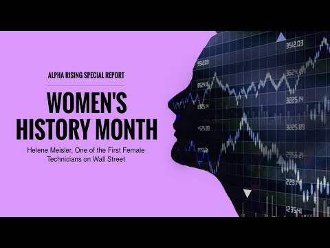 Alpha Rising Special Series: Women's History Month and the Women of Wall Street