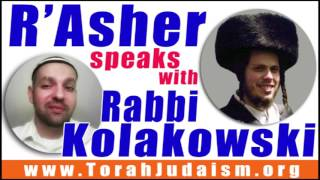 R' Asher speaks with R' Kolakowski