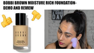 Bobbi Brown Moisture Rich Foundation - Review | Hit Or Miss?