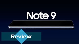 Samsung Galaxy Note 9 Review - The Best of Android