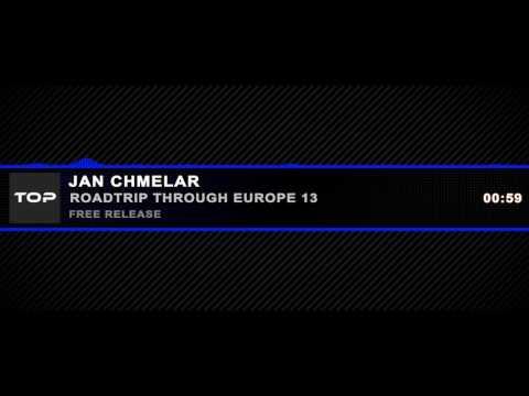 Roadtrip Through Europe 13 - Jan Chmelar Mp3