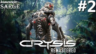 Zagrajmy w Crysis Remastered PL odc. 2 - Sygnał SOS