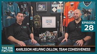 Karlsson Helping Dillon, Team Cohesiveness (Ep 28)