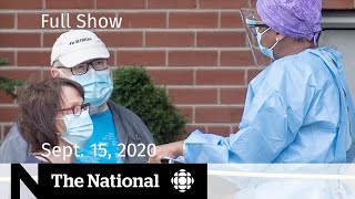 CBC News: The National | Sept. 15, 2020 | COVID-19 testing demand strains system
