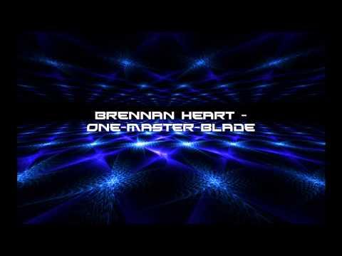 Brennan Heart - One-Master-Blade [HD]