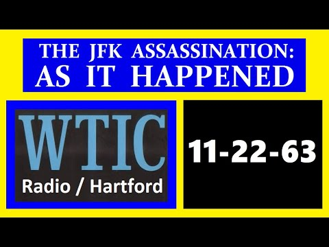 JFK'S ASSASSINATION (11/22/63) (WTIC-RADIO; HARTFORD, CONNECTICUT)