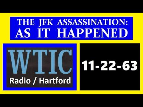 JFK'S ASSASSINATION (11/22/63) (WTIC-RADIO; HARTFORD, CONNECTICUT)