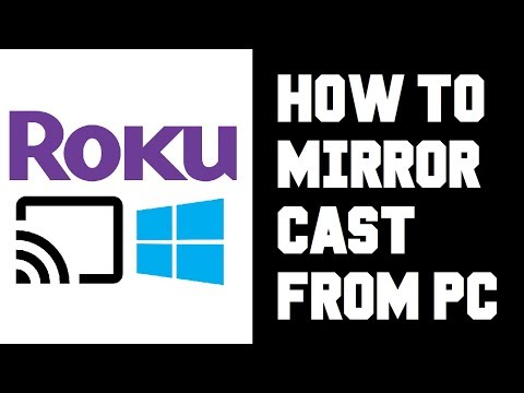Cast To Roku From PC Windows 10 - How To Screen Mirror Roku From Computer Guide Instructions