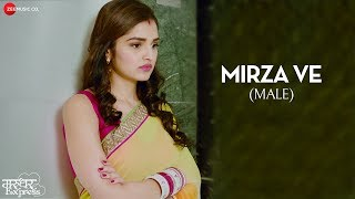 Mirza Ve | Marudhar Express | Sonu Nigam |Jeet Gannguli |Kunaal R Kapur & Tara Alisha Berry |Manoj M