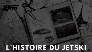 [Jet Ski] L'histoire du Jet Ski.
