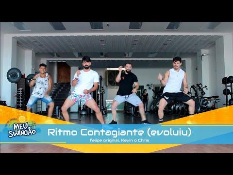 Ritmo Contagiante evoluiu - Felipe Original Kevin o Chris - Coreografia - Meu Swingão