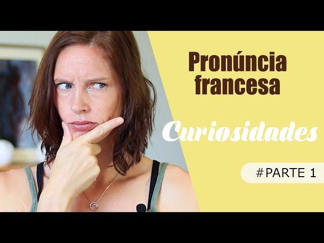 Bizarre la prononciation ? 1/2  ▲Curiosidades de pronúncia em francês ▲ Céline Chevallier