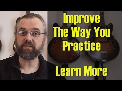 The Perfect Guitar Practice Routine - 5 tips for Jazz Guitar Practice