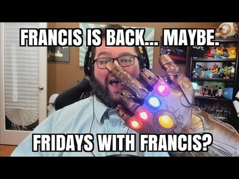 Fridays With Francis? Is Francis Back?