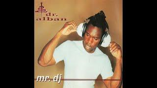 Dr. Alban - Mr. DJ (R'n'B mix)