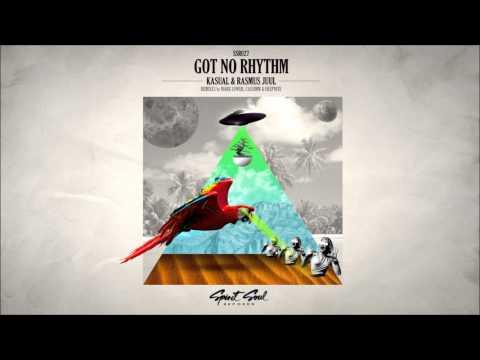 Kasual & Rasmus Juul - Got No Rhythm (Original Mix)