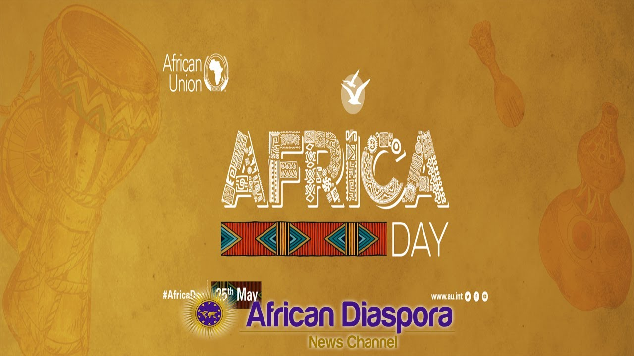 Africa Day 2020~It's Time To Take The Continent Back