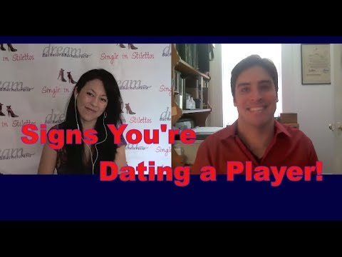 Are you dating a player