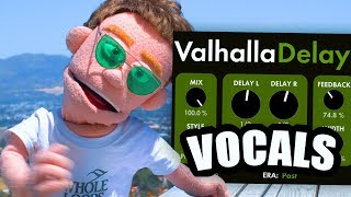 ValhallaDelay Tutorial Mixing HUGE Vocal FX